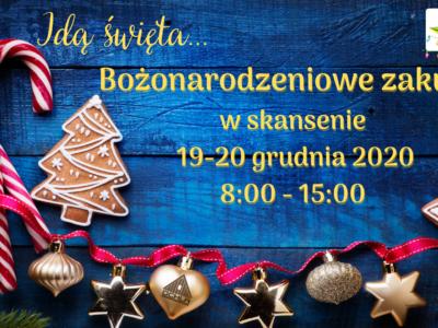 19-20.12.2020 Idą święta…  Bożonarodzeniowe zakupy w skansenie